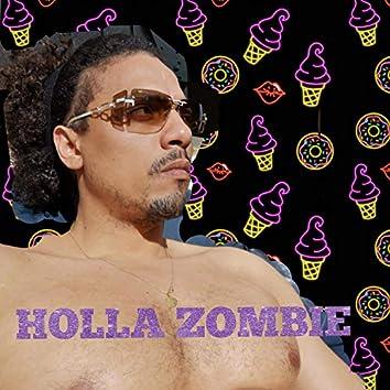 Holla Zombie