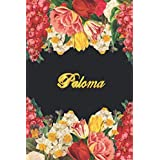 Paloma: Lined Notebook / Journal with Personalized Name, & Monogram initial P on the Back Cover, Floral cover, Gift for Girls & Women