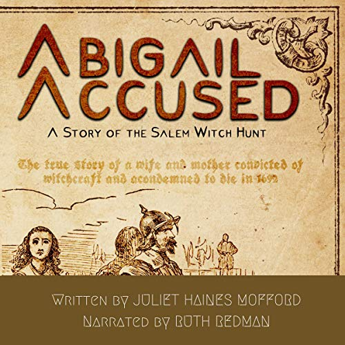 Abigail Accused: A Story of the Salem Witch Hunt cover art