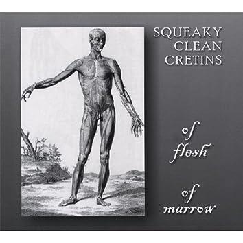 Of Flesh, of Marrow