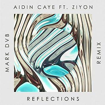 Reflections (Mark DVB Remix)