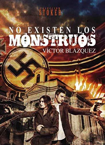 Portada del libro No existen los monstruos  de Dolmen editorial y Víctor Blázquez