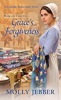 Grace's Forgiveness - Book #2 of the Keepsake Pocket Quilt