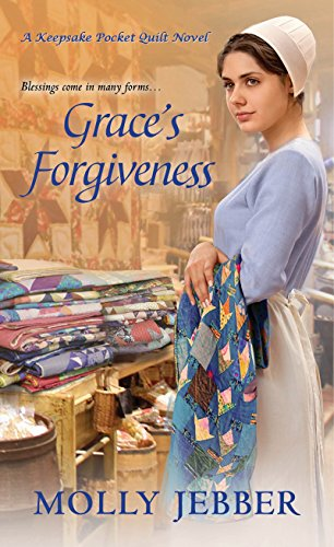 Book: Grace's Forgiveness (A Keepsake Pocket Quilt Novel) by Molly Jebber