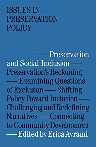 Compare Textbook Prices for Preservation and Social Inclusion Issues in Preservation Policy  ISBN 9781941332603 by Avrami, Erica