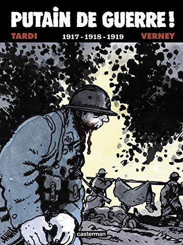 Putain de guerre !, Tome 2 : 1917-1918-1919