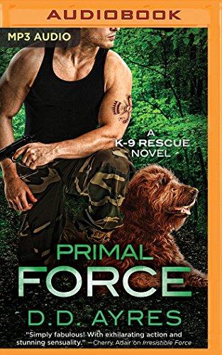 Primal Force (K-9 Rescue)
