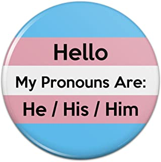My Pronouns Are He His Him Gender Identity Pinback Button Pin Badge