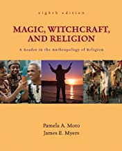 Magic, Witchcraft, and Religion: A Reader in the Anthropology of Religion