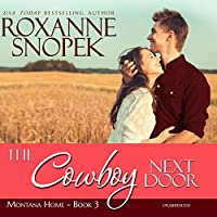 The Cowboy Next Door: A This Old House Novella (Montana Home)