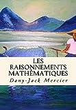 Les raisonnements mathématiques (Dossiers mathématiques t. 7) - Format Kindle - 9,99 €