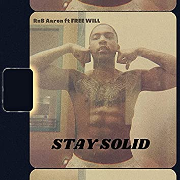 STAY SOLID