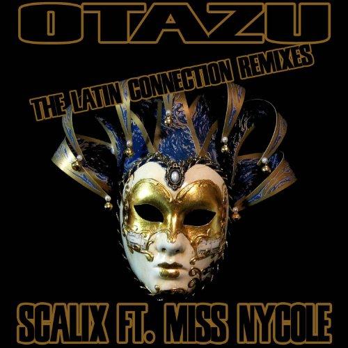 Otazu (The Latin Connection Remixes)