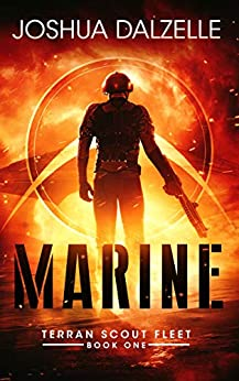 Marine (Terran Scout Fleet Book 1) by [Joshua Dalzelle]