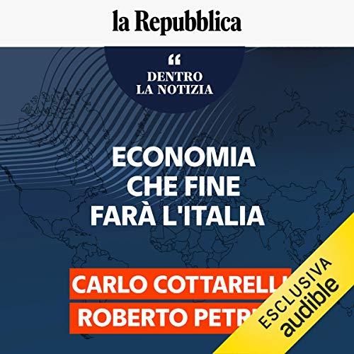 Economia - che fine farà l'Italia copertina