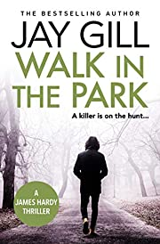Walk in the Park: A Chief Inspector Hardy Series Prequel Novella (Book 0)
