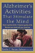 Alzheimer's Activities That Stimulate the Mind by Emilia Bazan-Salazar (2005-03-03)