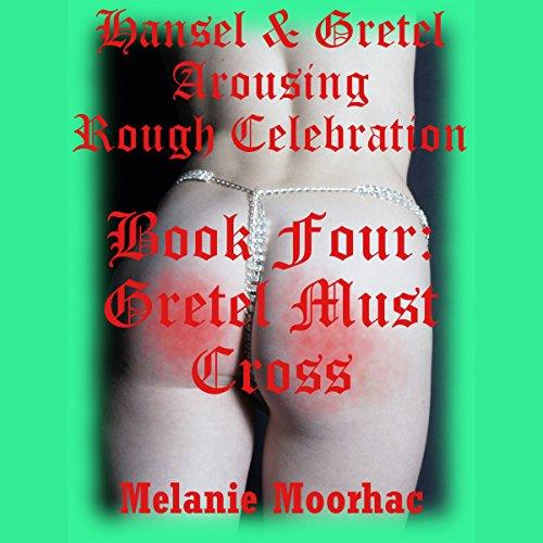 Gretel Must Cross audiobook cover art
