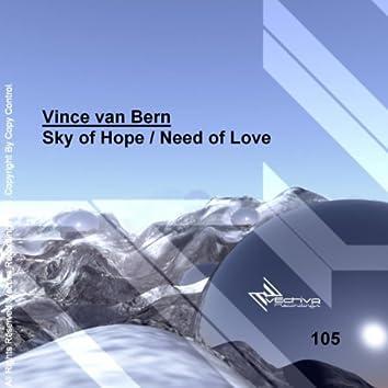 Sky of Hope / Need of Love