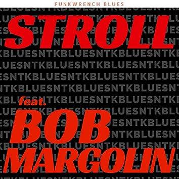 Stroll (feat. Bob Margolin)