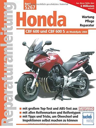 Honda CBF 600 und CBF 600 S ab Modelljahr 2004: Flüssigkeitsgekühlter Vierzyl.Viertakt-Reihenmotor,PGMFI-Einspritzung (Reparaturanleitungen)
