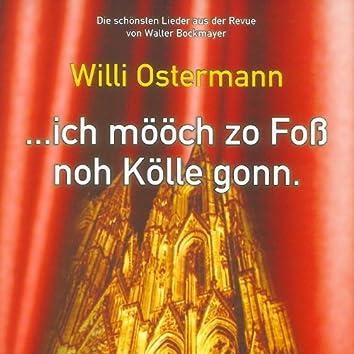 Willi Ostermann - Ich mööch zo Foß noh Kölle gonn