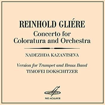 Glière: Concerto for Coloratura and Orchestra, Op. 82