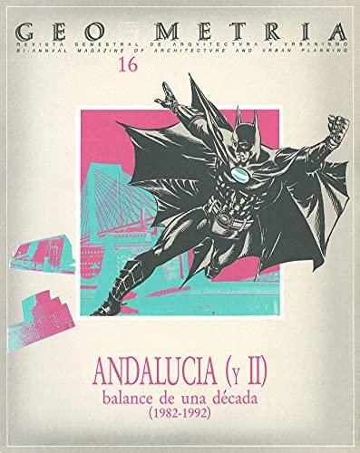 REVISTA GEOMETRÍA Nº 16 / ANDALUCÍA (II): Balance de una década (1982 - 1992)