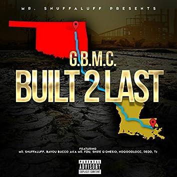 Built 2 Last