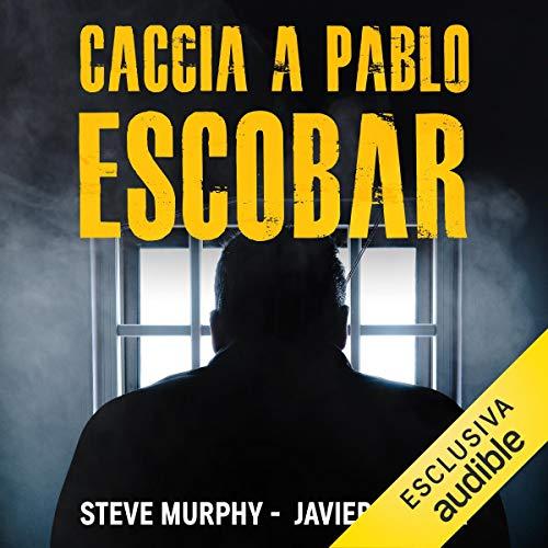 Caccia a Pablo Escobar copertina