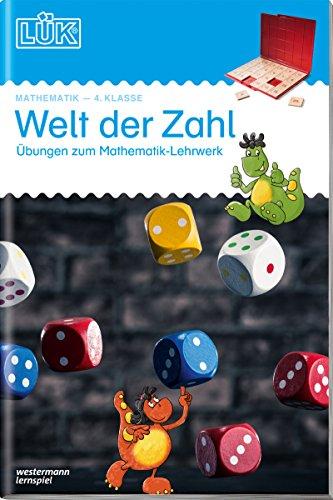LÜK-Übungshefte: LÜK: 4. Klasse - Mathematik: Welt der Zahl - Übungen angelehnt an das Lehrwerk: Mathematik / 4. Klasse - Mathematik: Welt der Zahl - ... an das Lehrwerk (LÜK-Übungshefte: Mathematik)