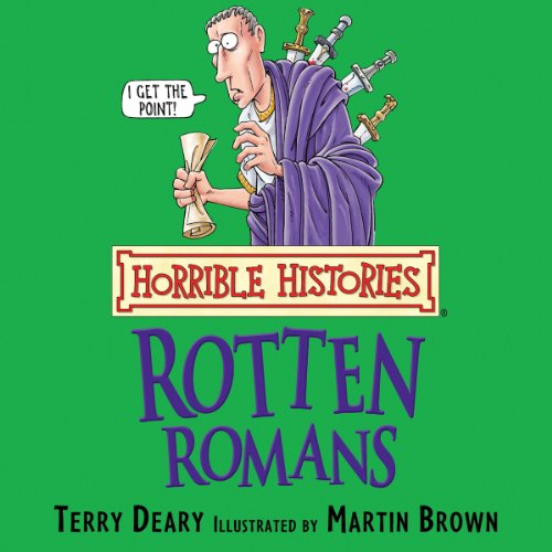 Horrible Histories: Rotten Romans  By  cover art