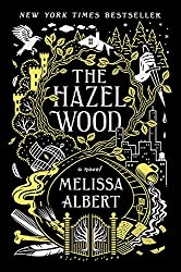 Cover of The Hazel Wood