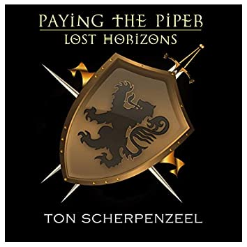 Paying The Piper / Lost Horizons