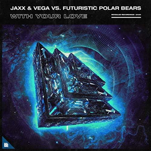 Jaxx & Vega & Futuristic Polar Bears