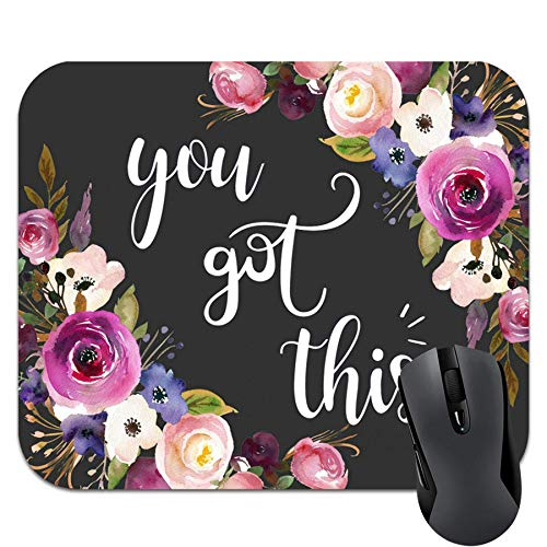 You Got This Mouse pad, Funny Mousepad,Mousepad,Desk Accessory,Cute Mousepad 9.5 X 7.9 Inch (240mmX200mmX3mm)