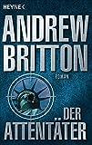 Andrew Britton: Der Attentäter