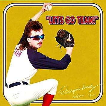 Let's Go Team! (feat. Summer Dregs)