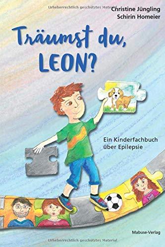 Träumst du, Leon? Ein Kinderfachbuch über Epilepsie