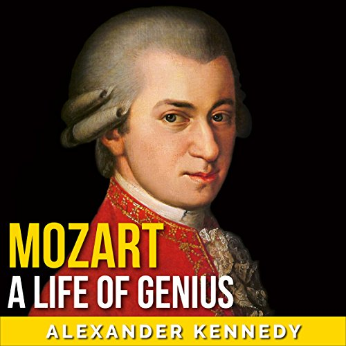 Mozart     Requiem of Genius              By:                                                                                                                                 Alexander Kennedy                               Narrated by:                                                                                                                                 Jim D Johnston                      Length: 2 hrs and 28 mins     19 ratings     Overall 4.3