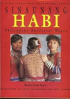 Sinaunang Habi: Philippine Ancestral Weave (The Nikki Coseteng Filipiniana Series 1) by Marian Pastor-Roces (1991-05-04)