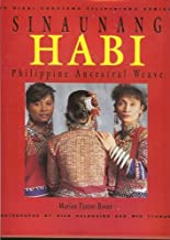 Reading Free Sinaunang Habi: Philippine Ancestral Weave (The Nikki Coseteng Filipiniana Series 1) by Marian Pastor-Roces (1991-05-04) 9718792007/ English PDF