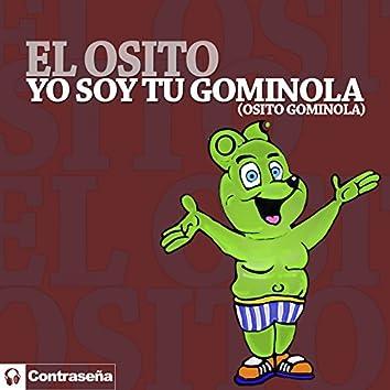 Yo Soy Tu Gominola (Osito Gominola)