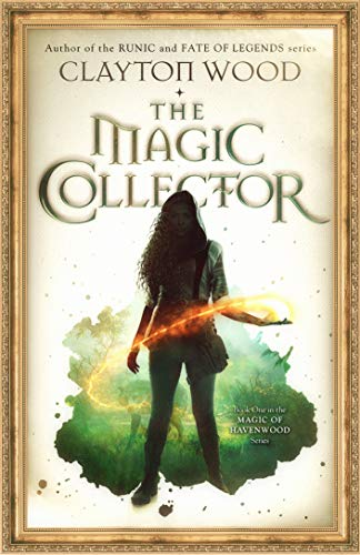 The Magic Collector (Magic of Havenwood Book 1) (English Edition ...