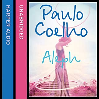 Aleph                   By:                                                                                                                                 Paulo Coelho                               Narrated by:                                                                                                                                 Mark Bramhall                      Length: 8 hrs and 28 mins     53 ratings     Overall 4.2