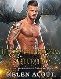 Le royaume des dragons Série complète: Une romance paranormale avec un dragon métamorphe.