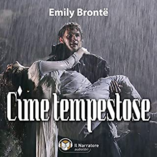 Cime tempestose     Wuthering Heights              By:                                                                                                                                 Emily Brontë                               Narrated by:                                                                                                                                 Alessandra Bedino,                                                                                        Luigi Marangoni                      Length: 14 hrs and 21 mins     2 ratings     Overall 5.0