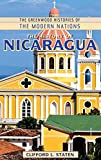 The History of Nicaragua (The Greenwood Histories of the Modern Nations)