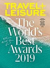 Travel + Leisure Magazine (August, 2019) The World's Best Awards 2019