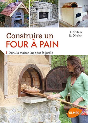 Construire un four à pain. Dans la maison ou dans
